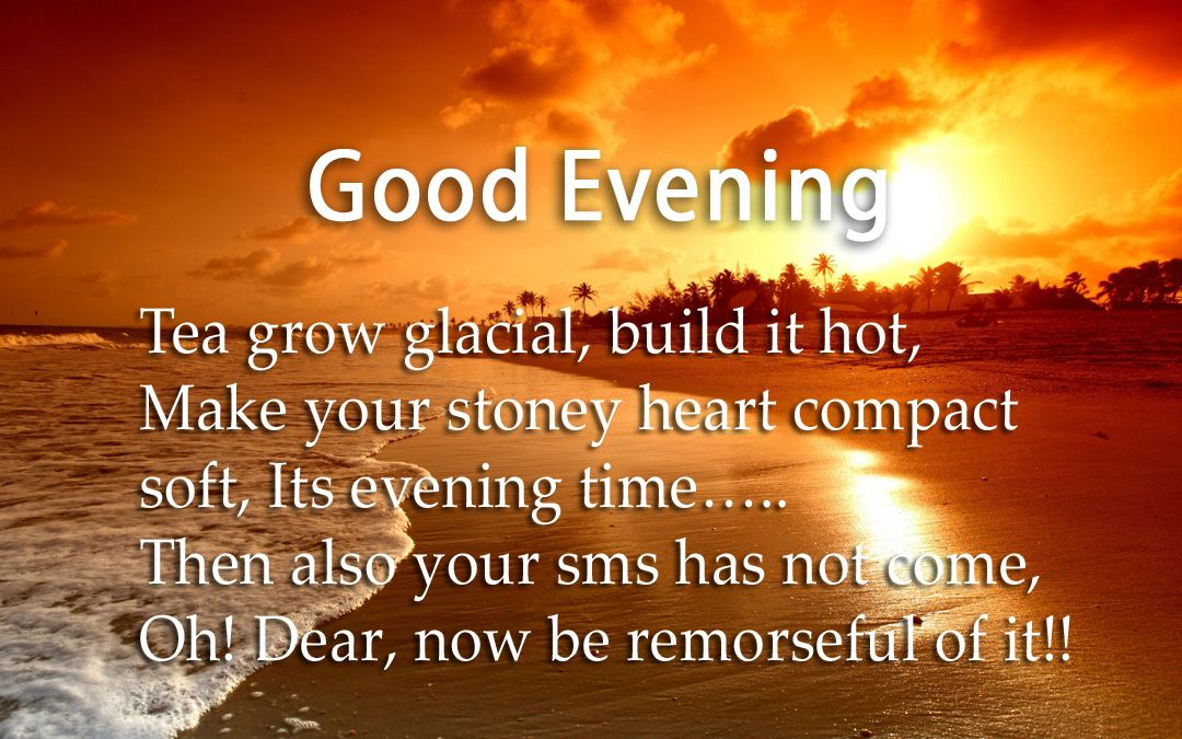Good Evening Quotes Good Evening Quotes With Images Good Evening Sms
