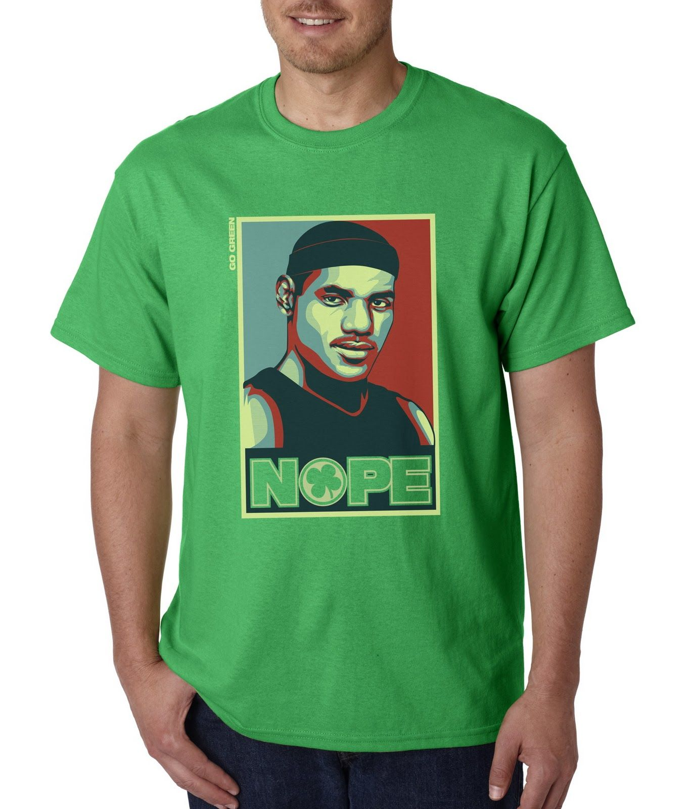 Lebron NOPE t shirt No hope for Lebron Celtics and ND