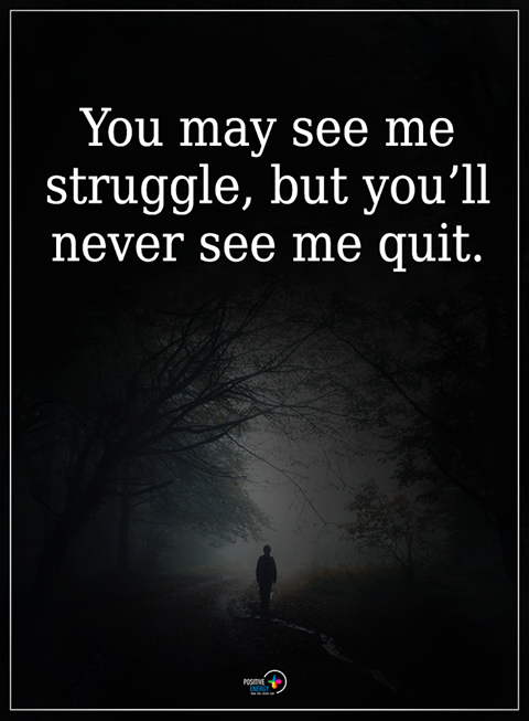 Pin By Tania Ohmstede On Life Pinterest Quotes Struggle Quotes
