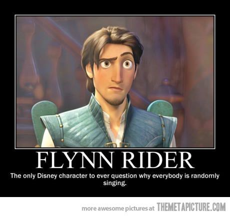 Flynn Rider's too clever for Disney…  BTW Tangled, 2nd most underrated Disney film after Emperor's New Groove
