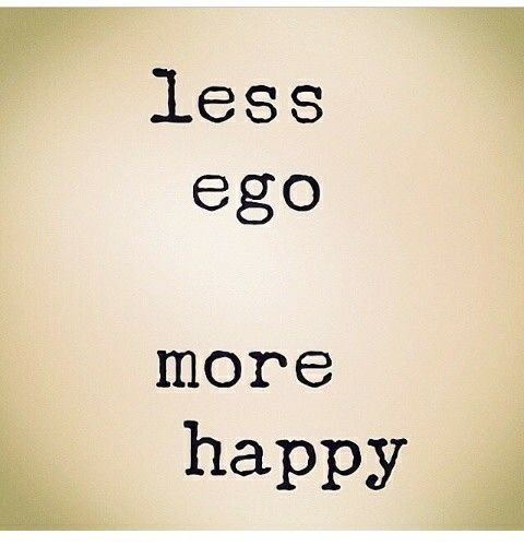 Less ego more happy