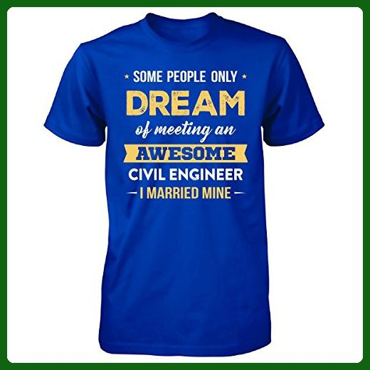 I Married My Awesome Civil Engineer Cool Gift - Unisex Tshirt Royal 3XL - Careers professions shirts (*Amazon Partner-Link)