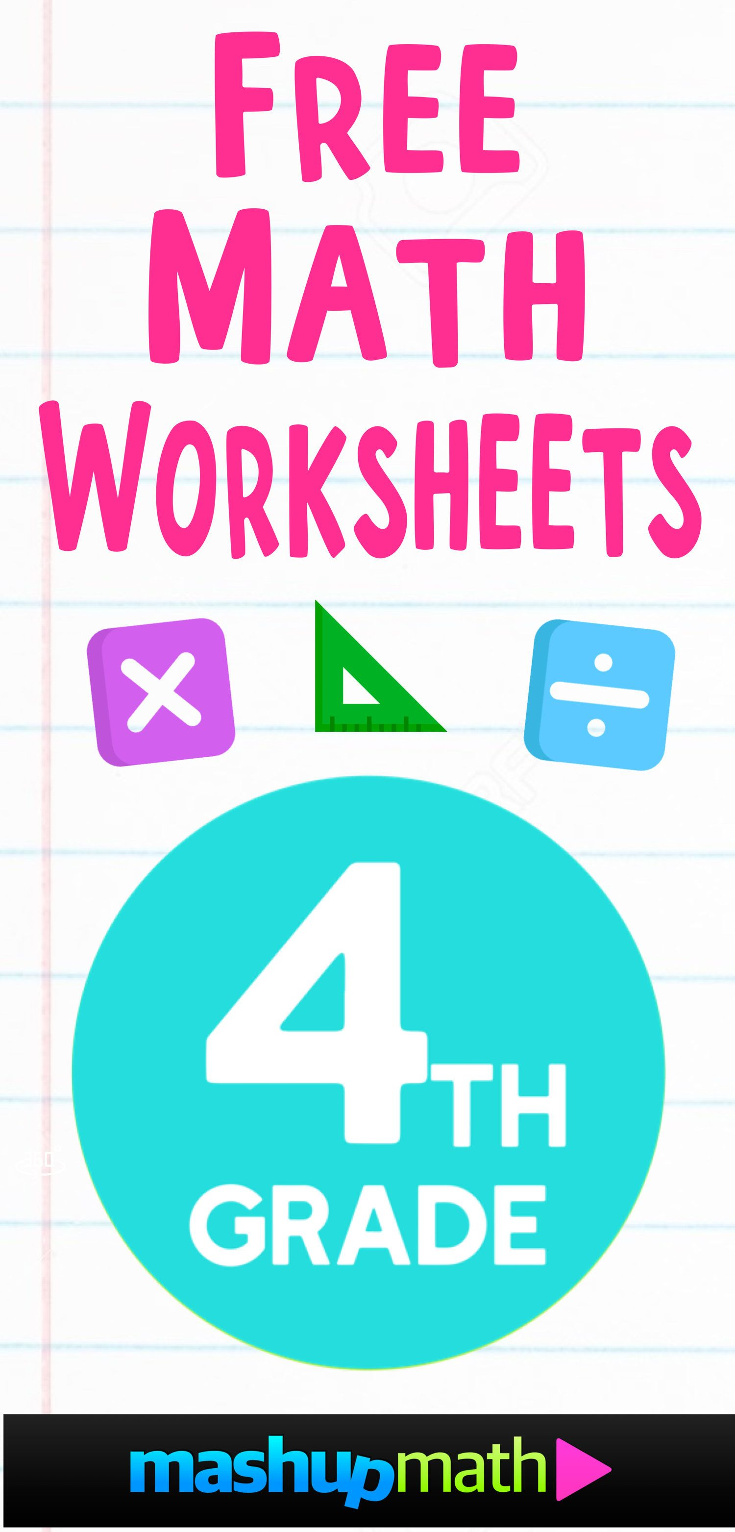 Free 4th Grade Math Worksheets Mashup Math In