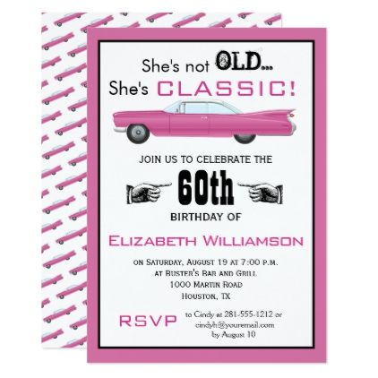 Custom Year She's Not Old But Classic Car Birthday Invitation | Zazzle.com
