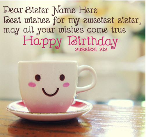 Pin by wishes quotes cards messages sms photos images birthday quotes for sister cute happy birthday sister quotes m4hsunfo Images