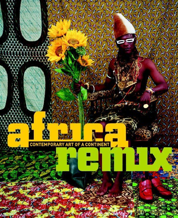 Africa Remix Exhibition Contemporary Art Contemporary Books African Literature