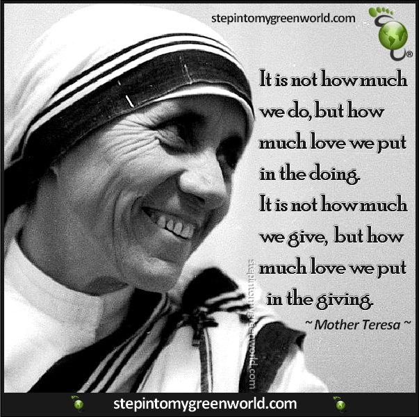 How Much Love Life Quotes And Sayings Pinterest Mother Teresa