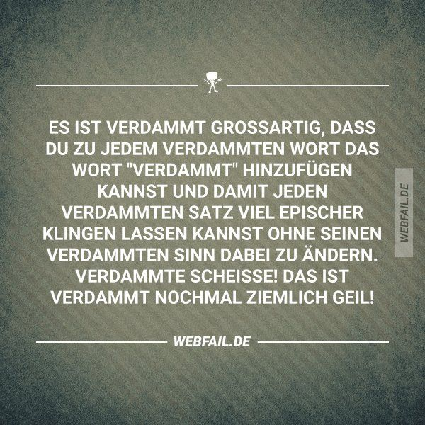 Verdammt ja! | Sprüche | Funny, Funny Quotes und Sarcastic humor