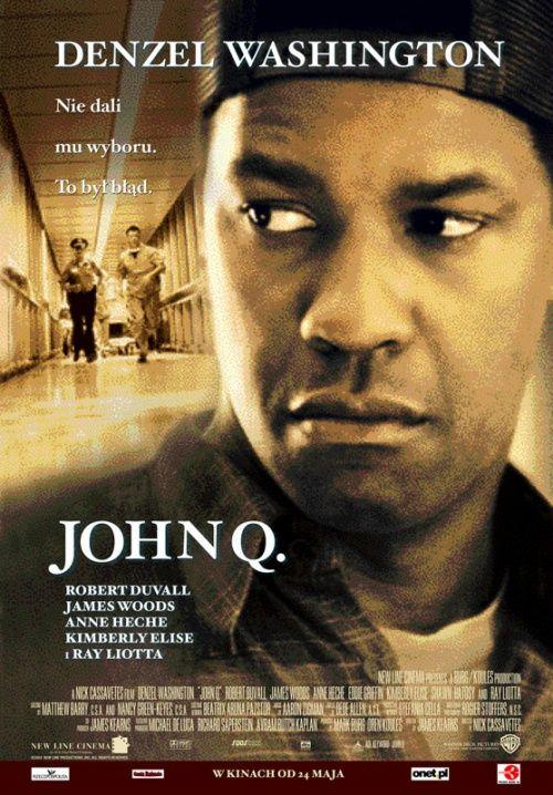 John Q 2002 Powerful Tearful Movie John Q Denzel Washington