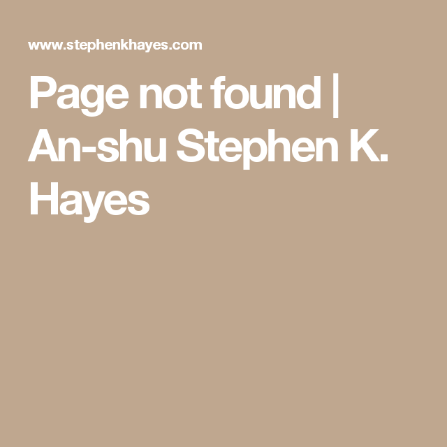 Page not found | An-shu Stephen K. Hayes