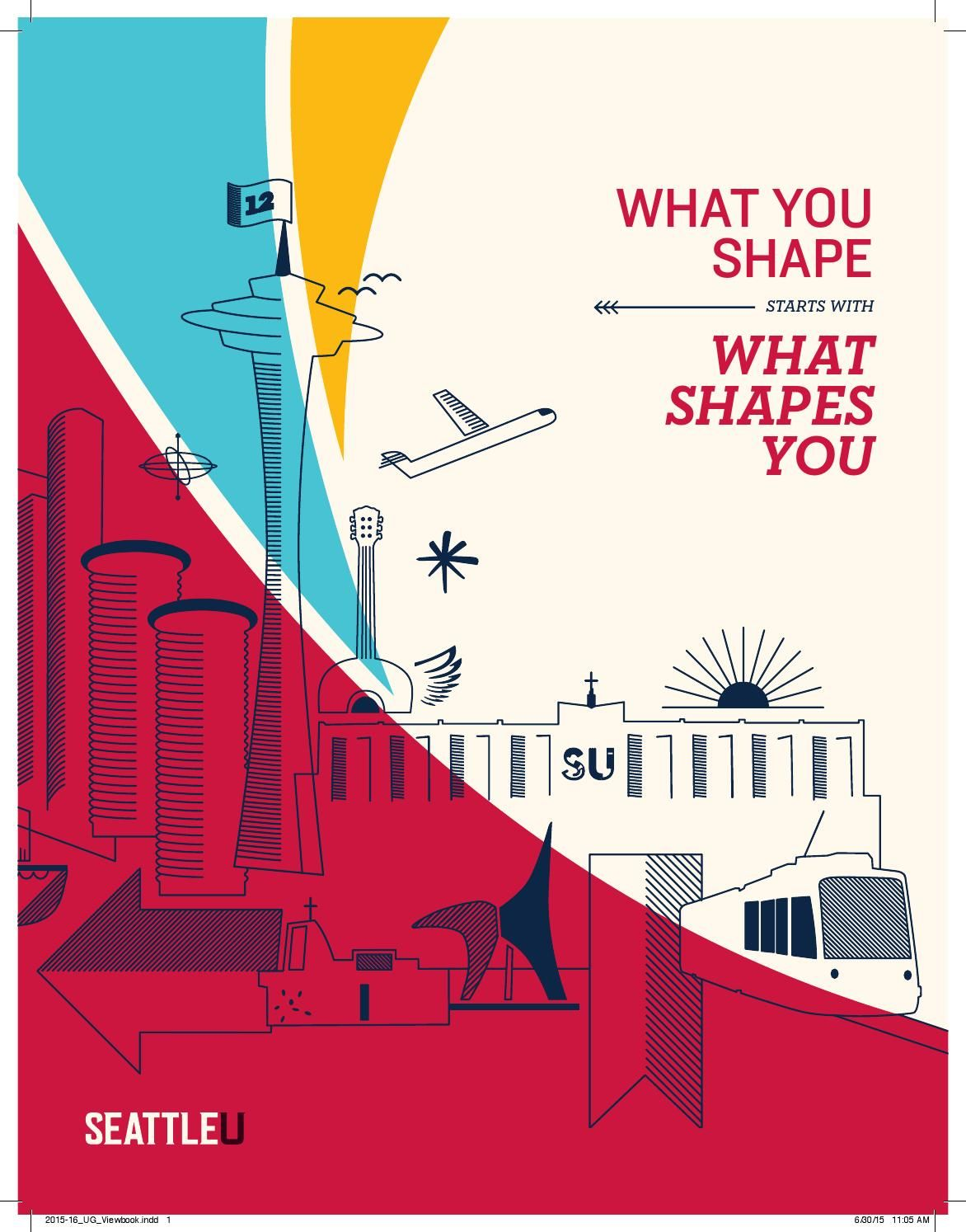 Undergraduate Viewbook College Poster Admissions Poster Seattle University