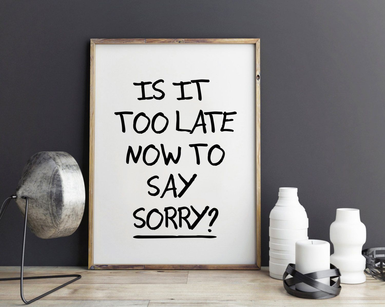 Justin bieber tumblr lyrics live quotes - Justin Bieber Quote Song Lyric Art Purpose Album Is It Too Late Now To Say Sorry Lyrics Dorm Decor Song Quotes