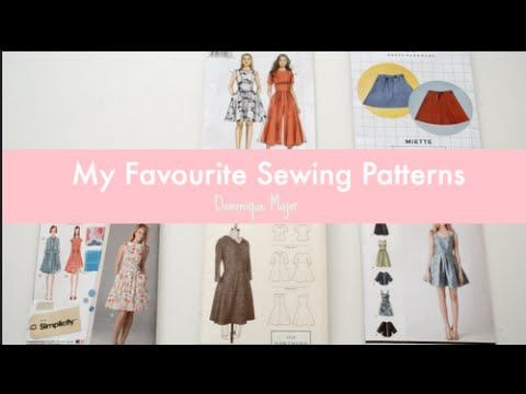 My Favourite Sewing Patterns | Dominique Major - YouTube | Me Made ...