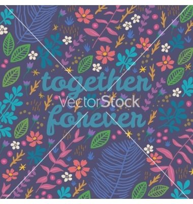 Cartoon floral card vector together forever - by PenguinHouse on VectorStock®
