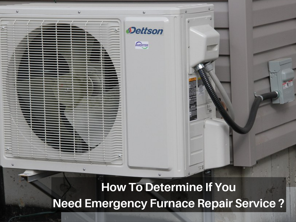 How To Determine If You Need Emergency Furnace Repair