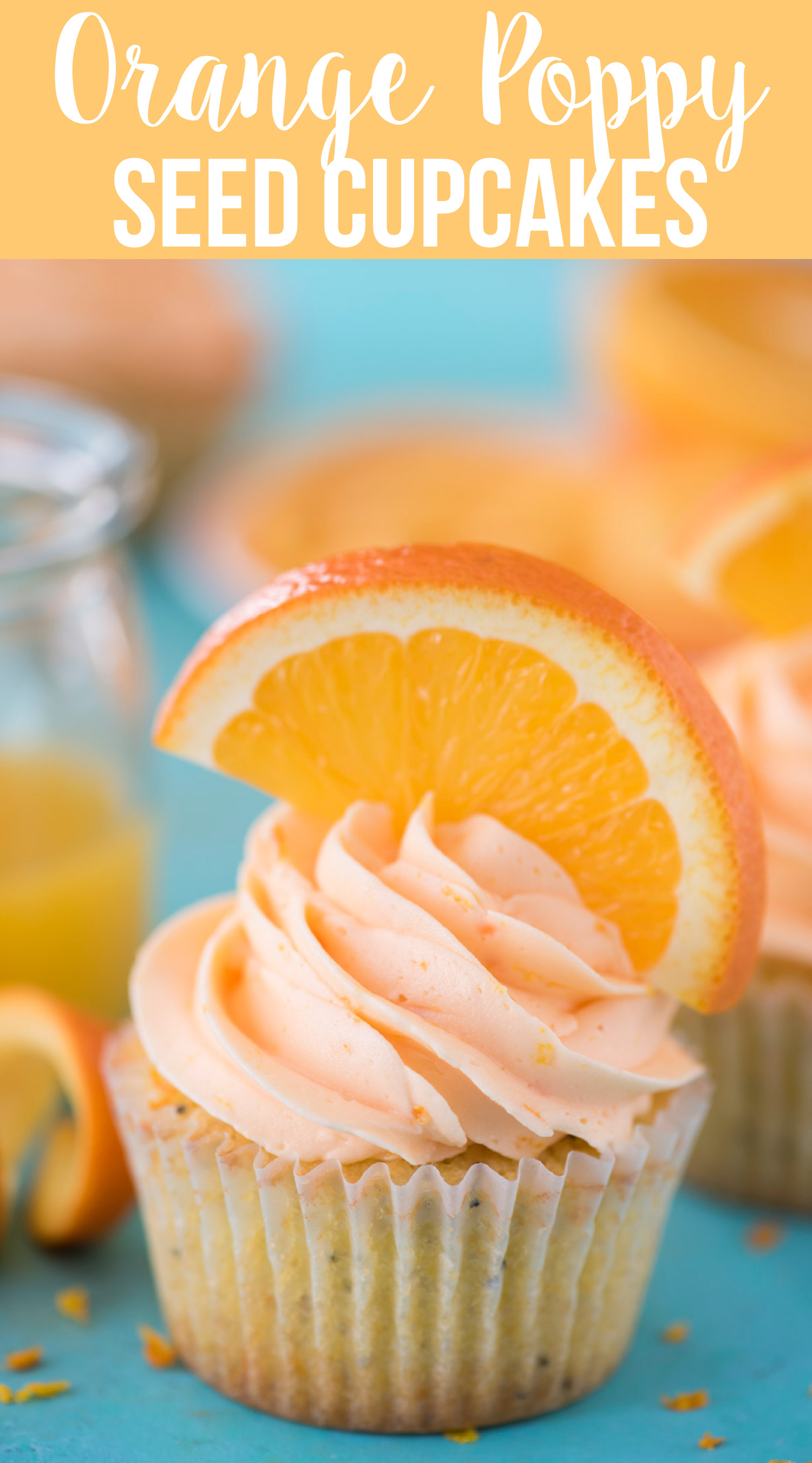 Orange Poppy Seed Cupcakes Are A Unique Citrus Cupcake