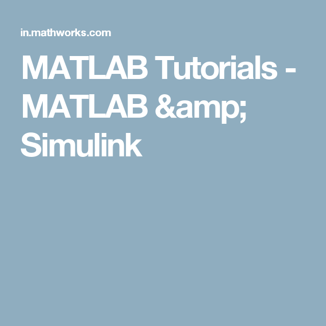 MATLAB Tutorials - MATLAB & Simulink | mathlab | Online courses