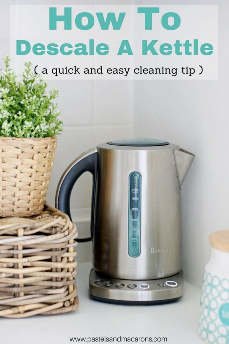 How To Descale A Kettle Easy Kettle Cleaning Tip Diy Cleaning