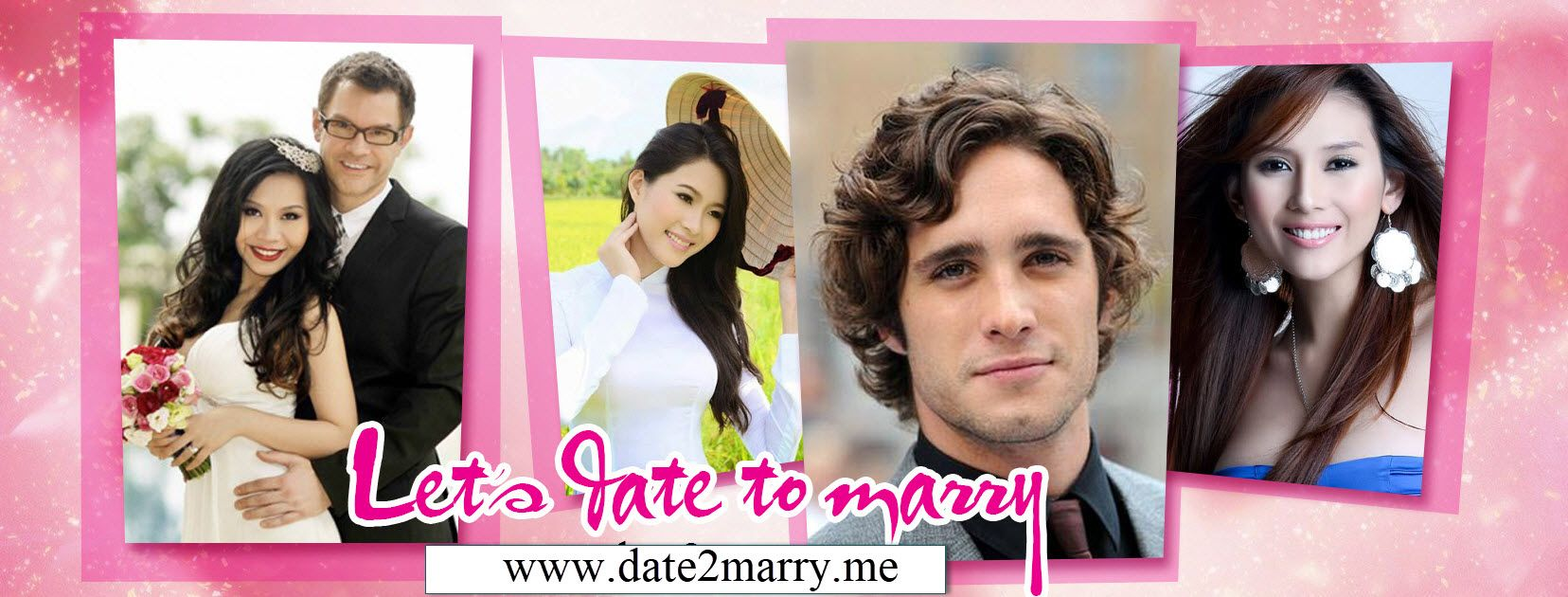 Date2Marry Married, Getting married, Dating