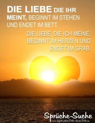 Liebe beginnt im Herzen und endet im Grab ♥ Liebessprüche ...