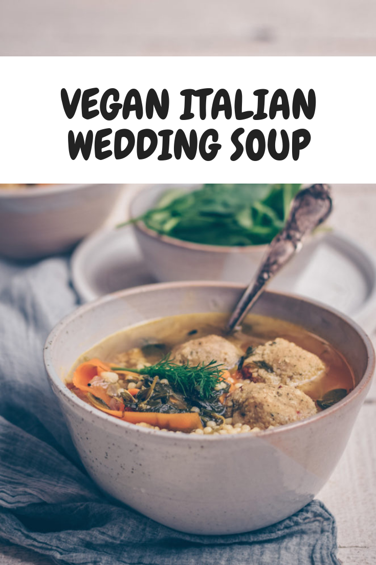 Delicious Easy Vegan Italian Wedding Soup