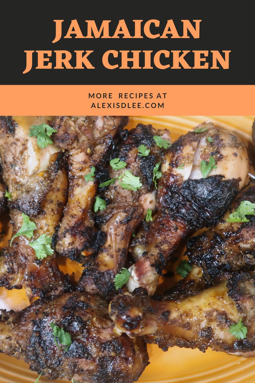 Jerk Chicken Alexis D Lee Recipe Jerk Chicken Recipe Authentic Jerk Chicken Recipe Jerk Chicken