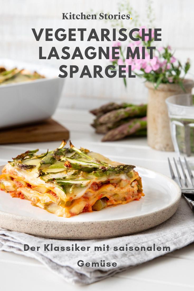 Vegetarische Lasagne Mit Spargel Rezept Rezepte Spargel Spargel Rezepte