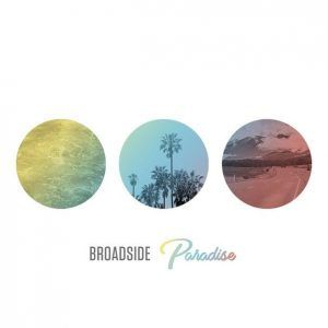 Broadside – Paradise (Single) Mp3 Download | Latest Mp3