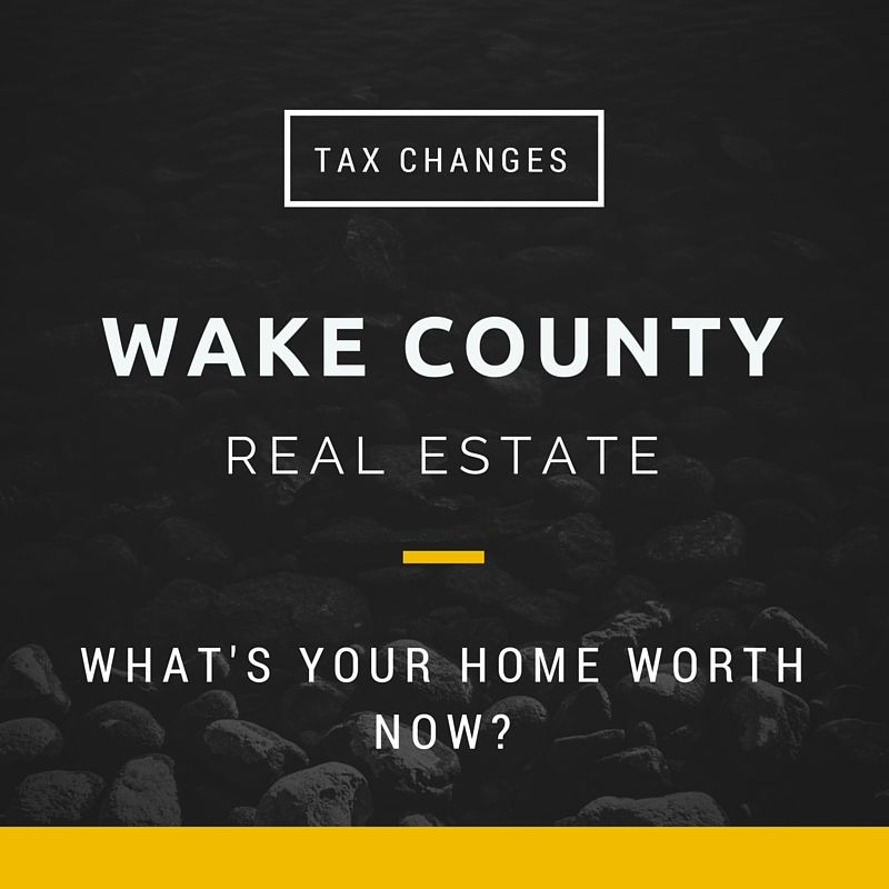 Wake County Real Estate Tax Changes And Home Values Real Estate