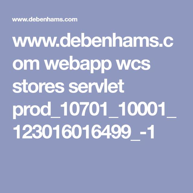Www.debenhams.com Webapp Wcs Stores Servlet Prod_10701
