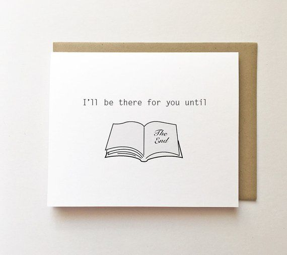 Reader anniversary card, Cute book card, Book support card, Book anniversary card, Here for you card