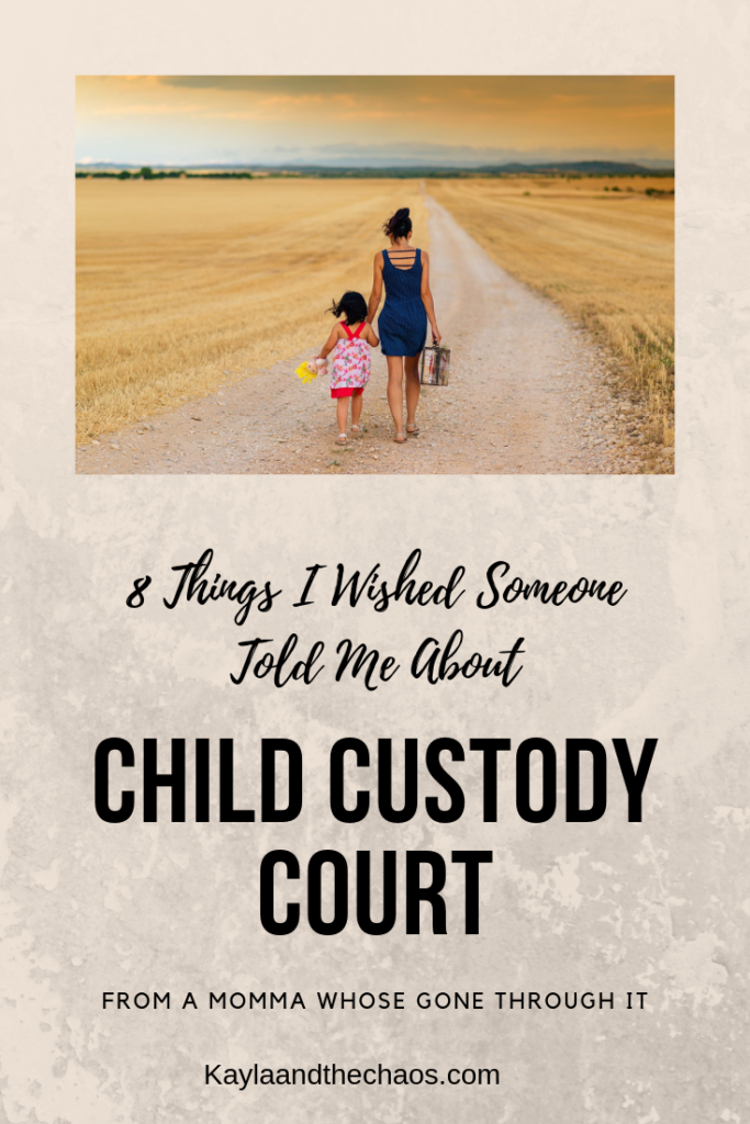 8 Things No One Tells You About Child Custody Court Kayla And The Chaos Child Custody Child Custody Quotes Parenting Illustration