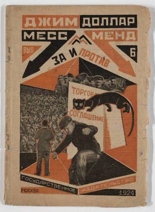 "Aleksandr Rodchenko. ""A Yankee in Petrograd"" Vol. 6 Pro and Con by Jim Dollar (Marietta Saginyan). 1924"