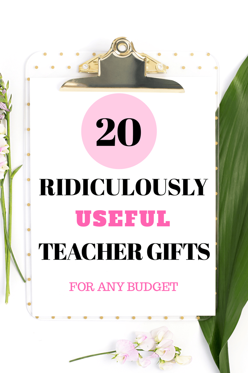 20 Ridiculously Useful Teacher Gifts For Any Budget ...