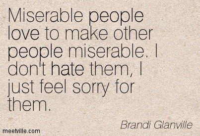 Miserable People Quotes