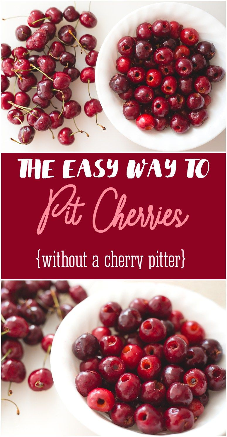 How to Pit Cherries Without a Cherry Pitter | {THE BEST OF