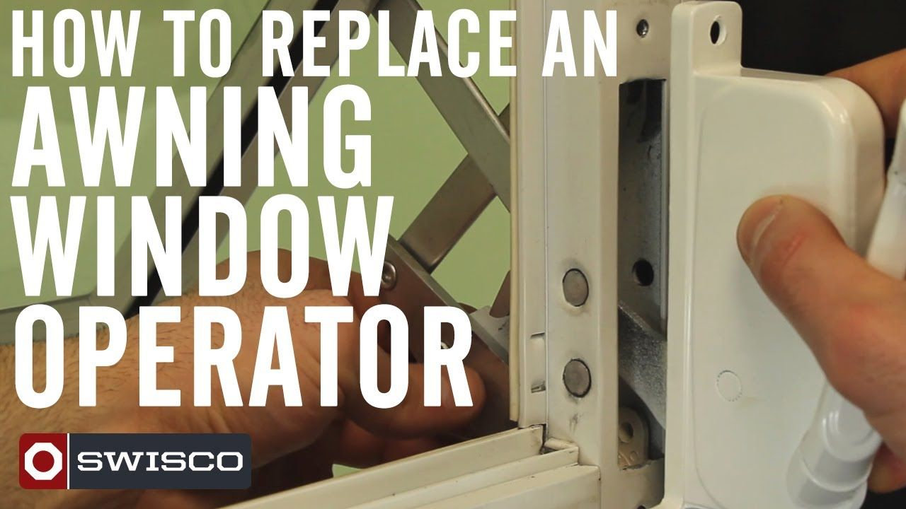 How To Replace An Awning Window Operator Quick Diy Video From Swisco For Windows In Enclosed Porch Window Awnings Window Repair Windows