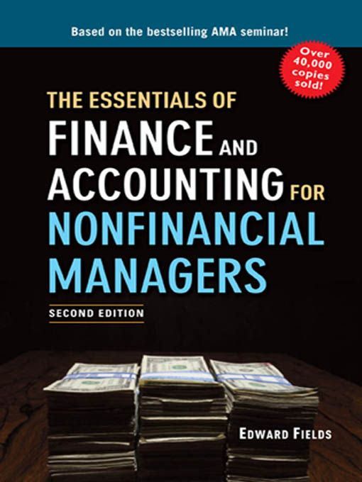 Amacom Estore The Essentials Of Finance And Accounting For Nonfinancial Managers Edward Fields Accounting Books Finance Accounting