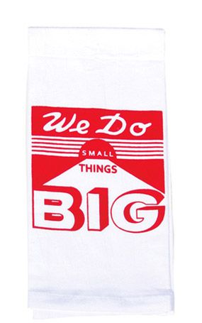 image of We Do Things Big Flour Sack Kitchen Towel
