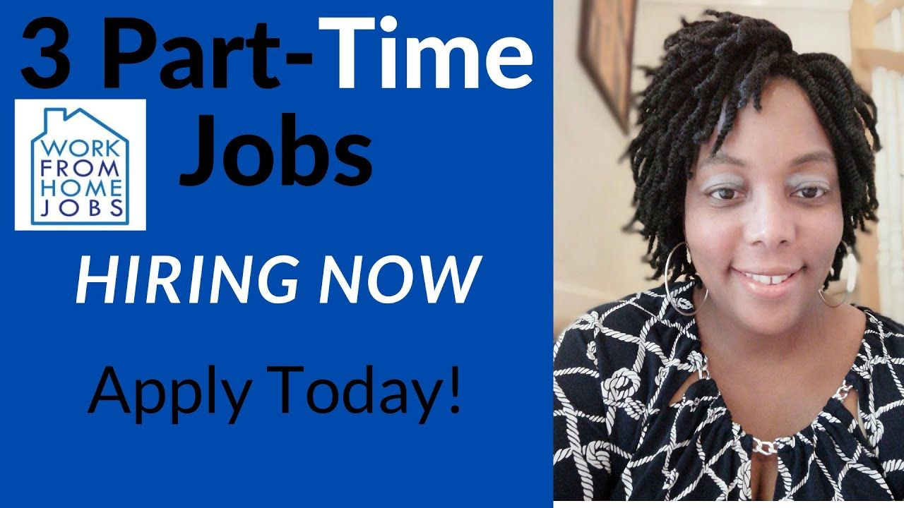 3 Part Time Work From Home Jobs Hiring Now Hiring Now Work From Home Jobs Home Jobs