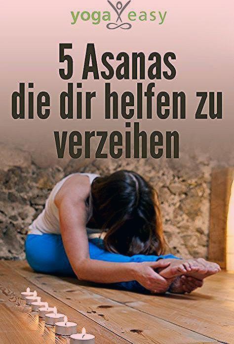 Photo of 5 Asanas die dir helfen zu verzeihen