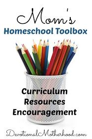 Devotional Motherhood : Mom's Homeschool Toolbox {Curriculum, Resources & Encouragement}