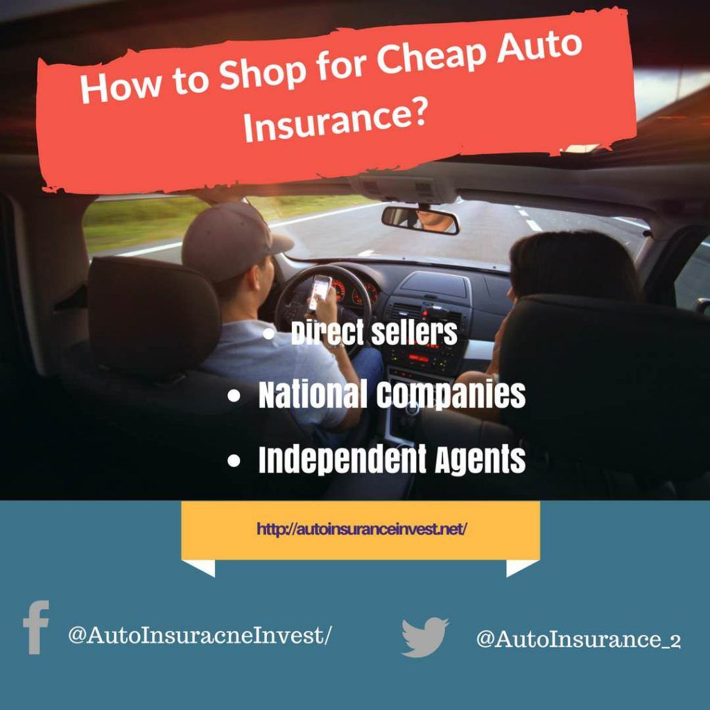 How to Shop for Cheap Auto Insurance? Car insurance, Low