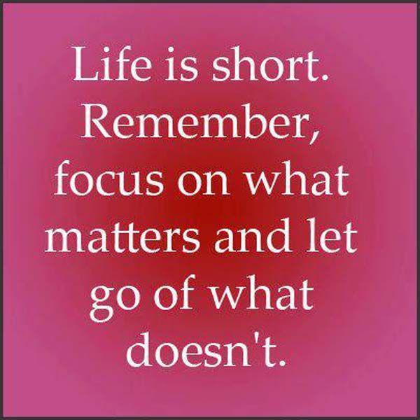 Positive Inspirational Quotes: Life Is Short.