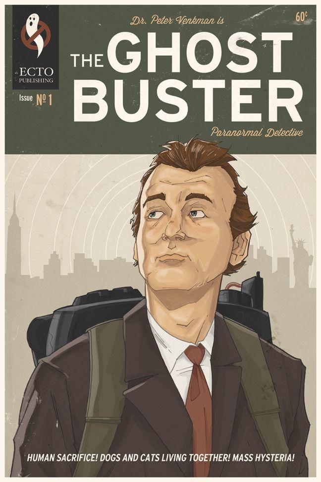 Geek Art Dr Peter Venkman Is The Ghost Buster Ghost Busters Ghostbusters Superhero Poster