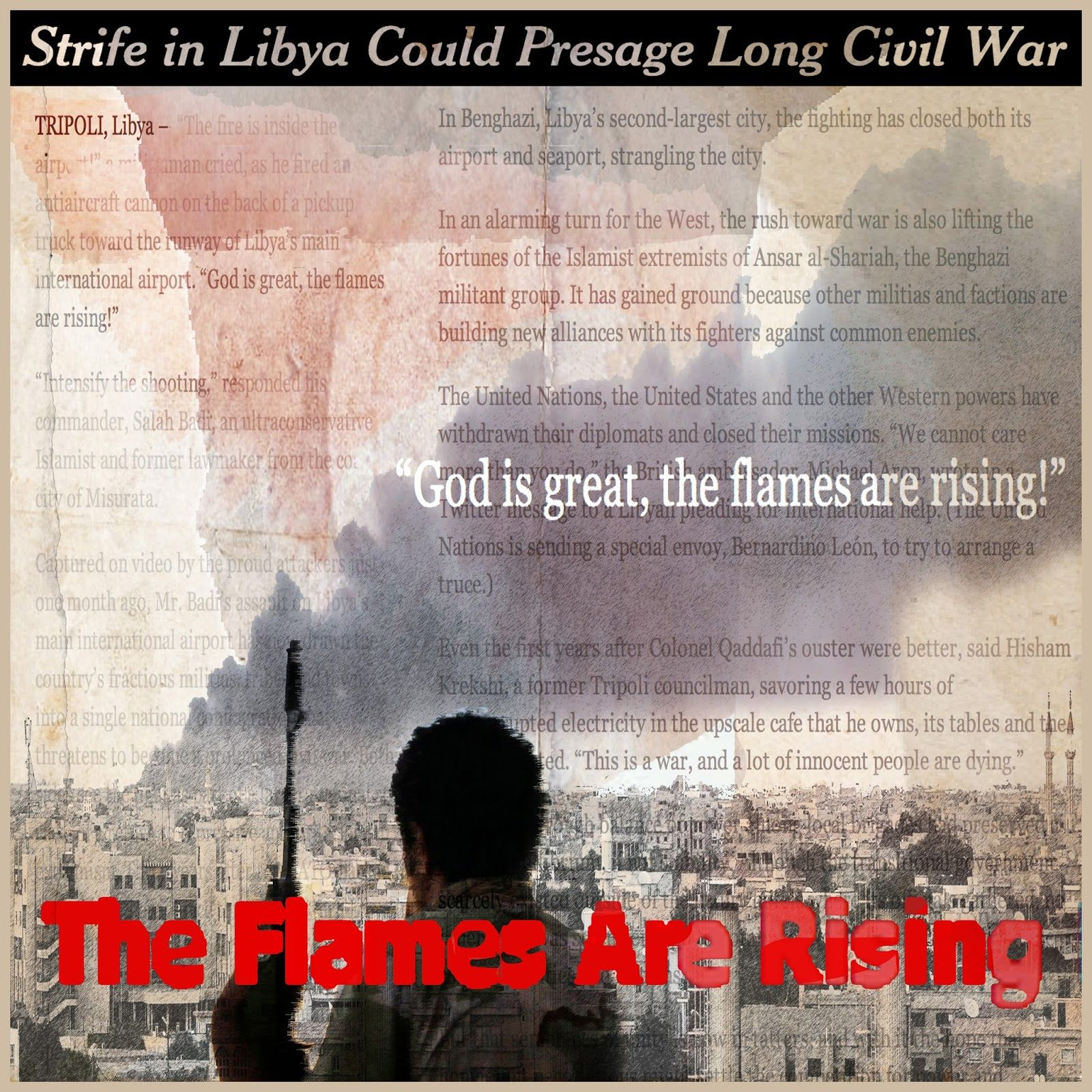 8.25.14 #collage  God is Great The Flames Are Rising  via @nytimes  #Libya #arsted