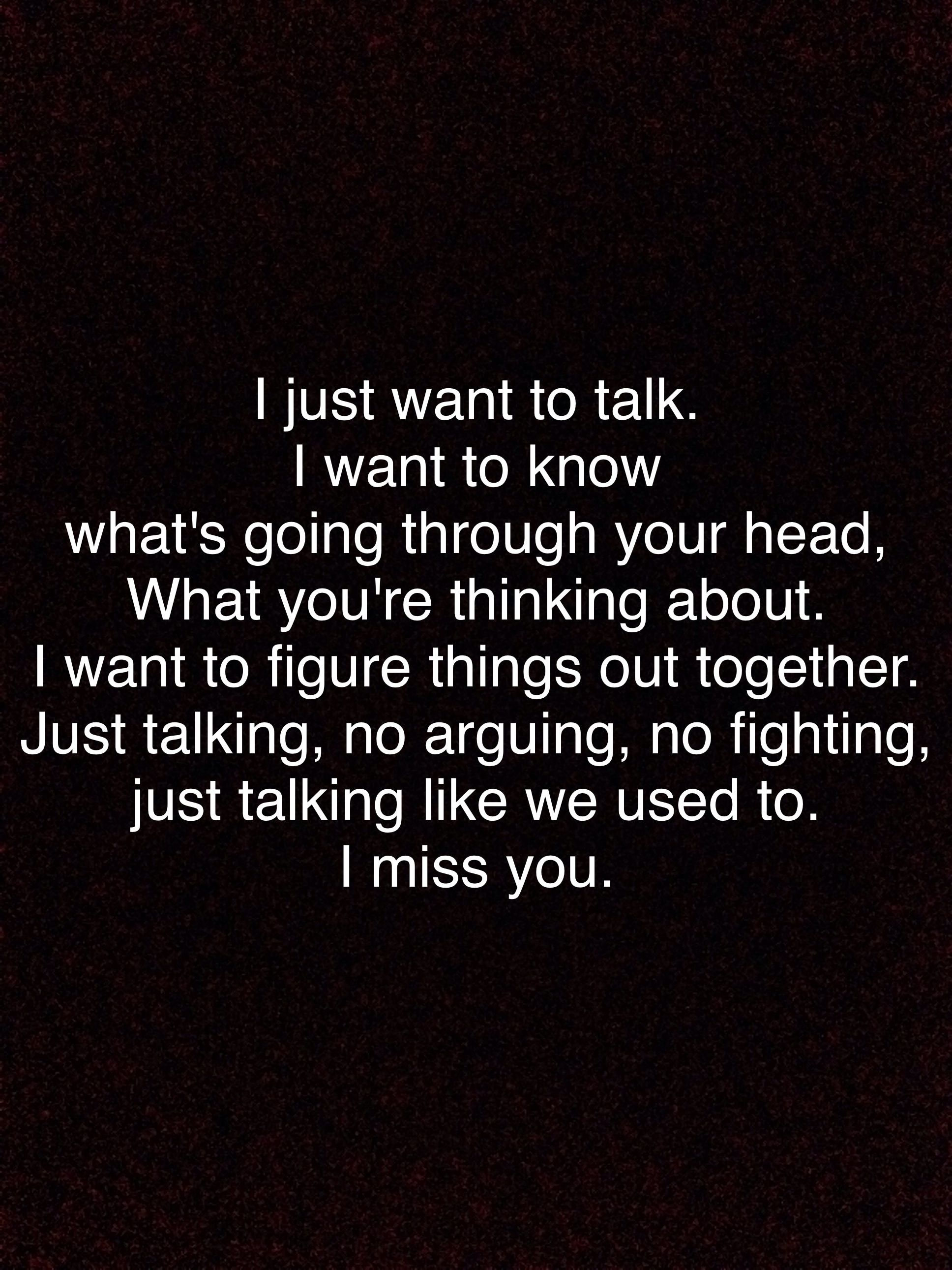 I know you need space, but I really miss you :( | Sayings ...