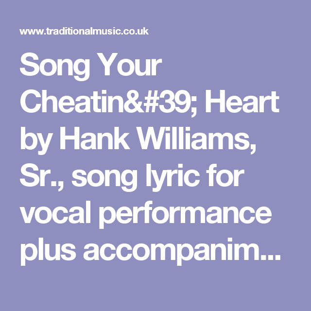 Song Your Cheatin Heart By Hank Williams Sr Song Lyric For Vocal