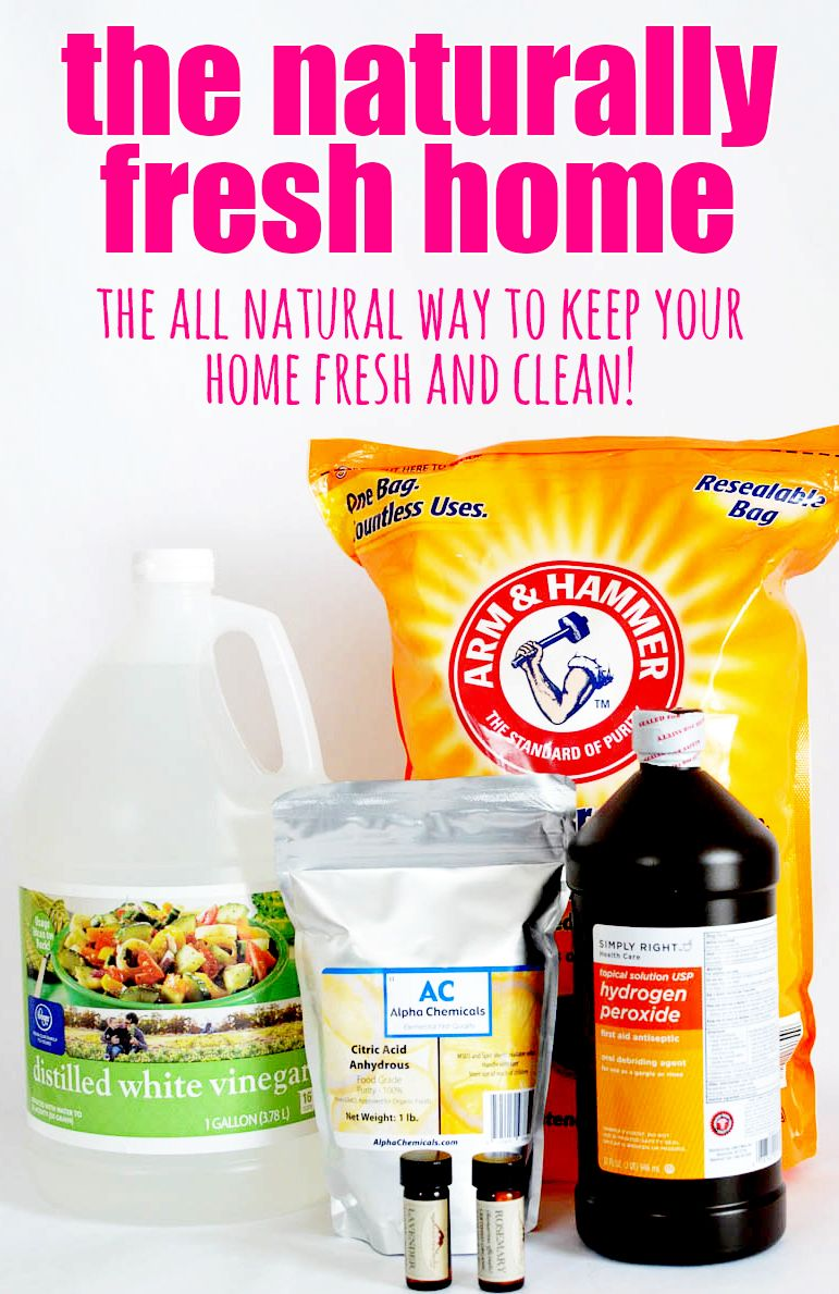 The Naturally Fresh Home: The All Natural Way To Keep Your Home Fresh And