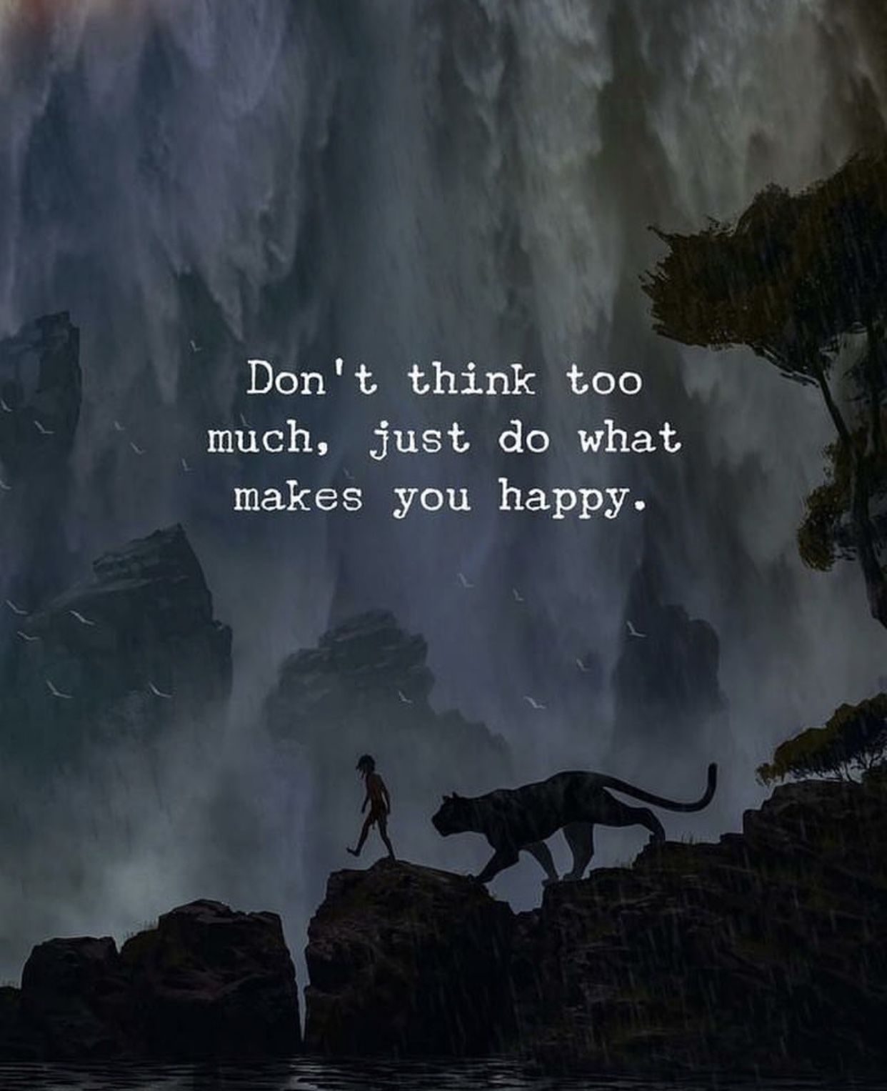 A Great Life Quote If You Ever Find Yourself Thinking Too Much Just Do Something That M Inspirational Quotes Motivation Think Too Much Quotes Waterfall Quotes